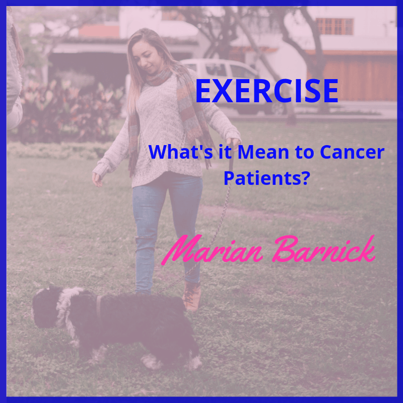Cancer Exercise: What Does it Mean?