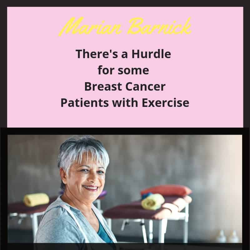 There's a Hurdle for some Breast Cancer Patients with Exercise