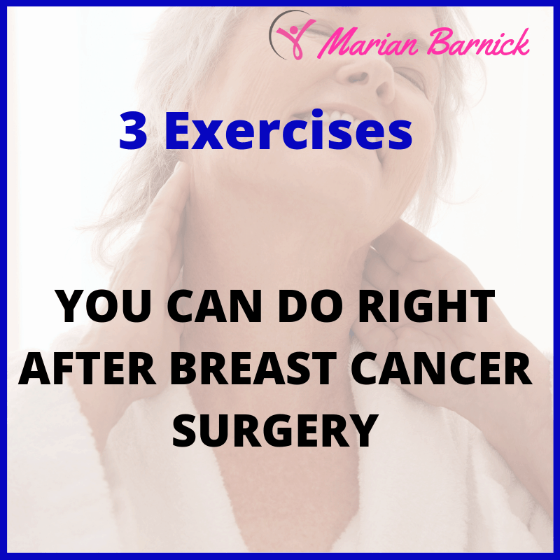 3 Exercises You Can Do Right After Breast Cancer Surgery